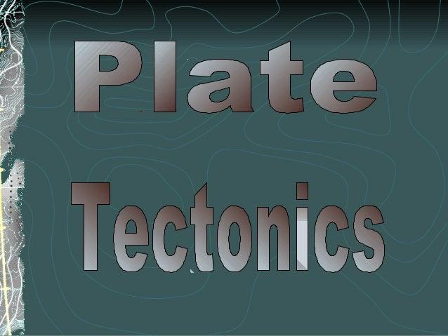 Plate Tectonics (Jenny)