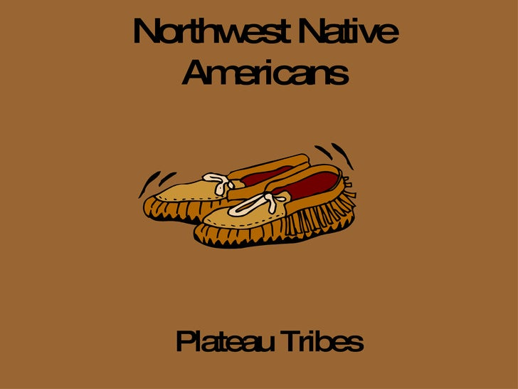 Northwest Native Americans Plateau Tribes