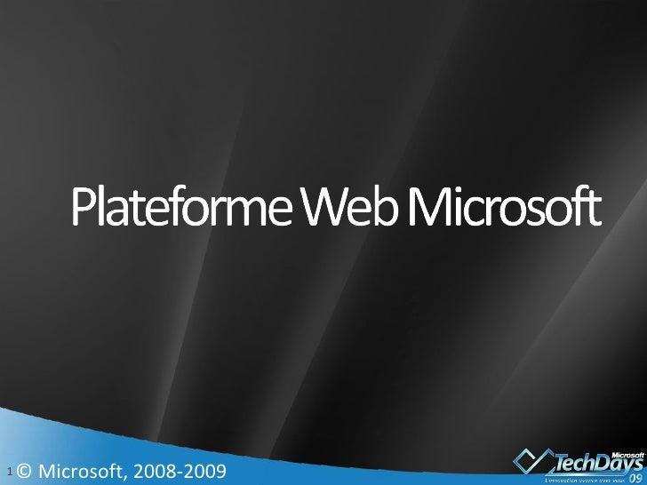 © Microsoft, 2008-2009