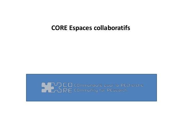 CORE Espaces collaboratifs