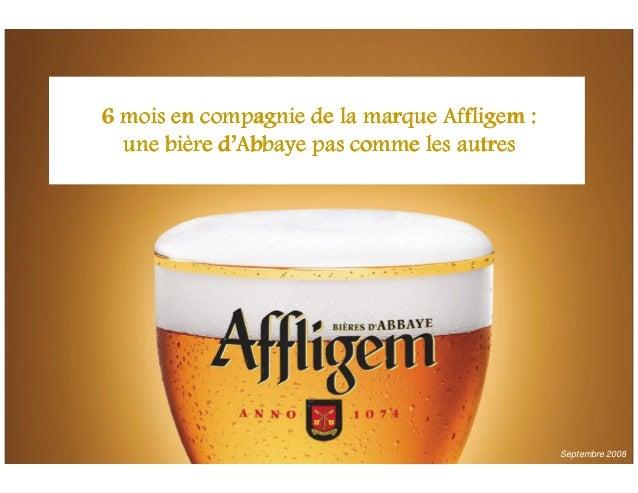 6 mois en compagnie de la marque Affligem :6 mois en compagnie de la marque Affligem :6 mois en compagnie de la marque Aff...