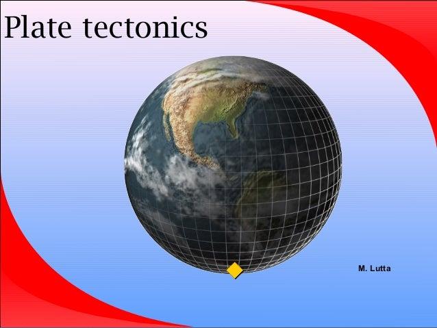 Plate tectonics    M. Lutta