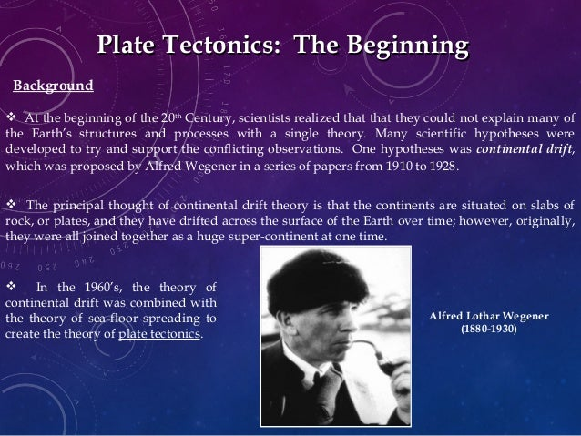Plate Tectonics Background Plate Tectonics The