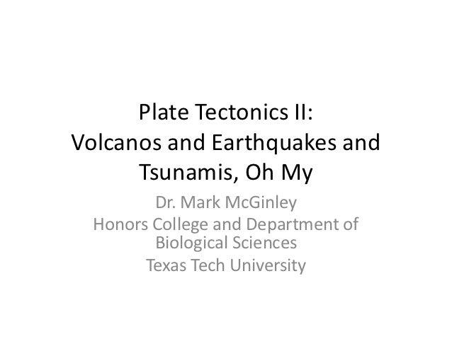 Plate Tectonics II
