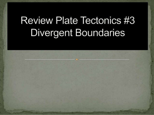 Plate tectonics review #2