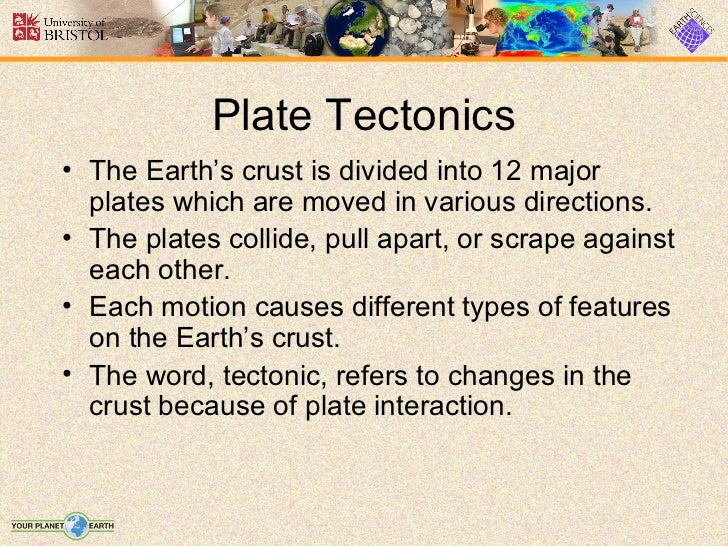 an overview of the theories explaining the plate tectonics of the earth Buy the behavior of the earth: continental and seafloor mobility on  plate tectonics posed the idea that the earth's  plate tectonics in explaining.