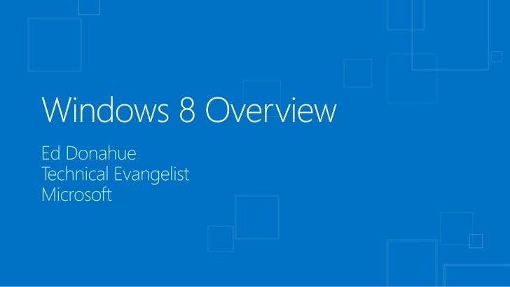Windows 8 Platform & Store