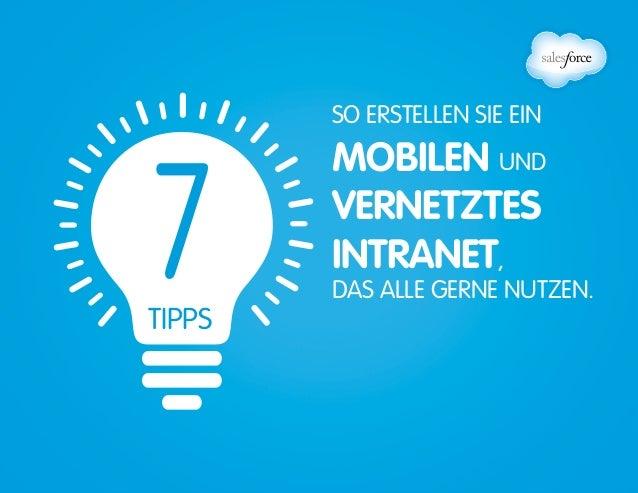 7TIPPS  So erstellen Sie ein  mobilen  und  vernetztes  Intranet,  das alle gerne nutzen.