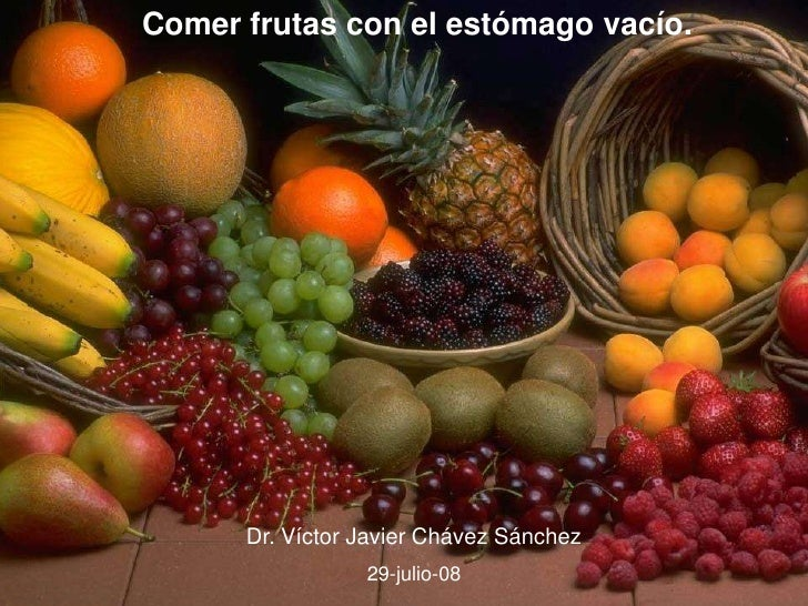 Comer frutas en ayunas mejor
