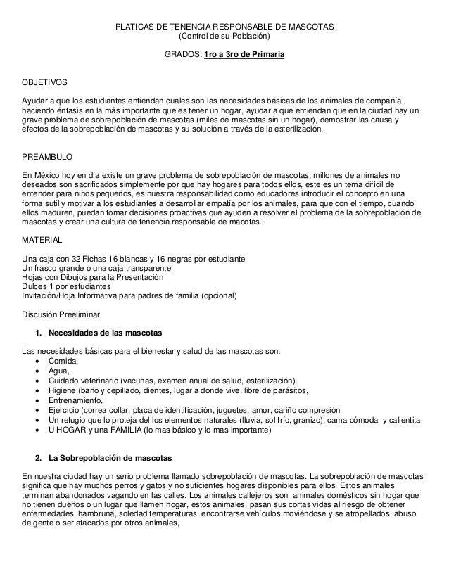 PLATICAS DE TENENCIA RESPONSABLE DE MASCOTAS (Control de su Población) GRADOS: 1ro a 3ro de Primaria  OBJETIVOS Ayudar a q...