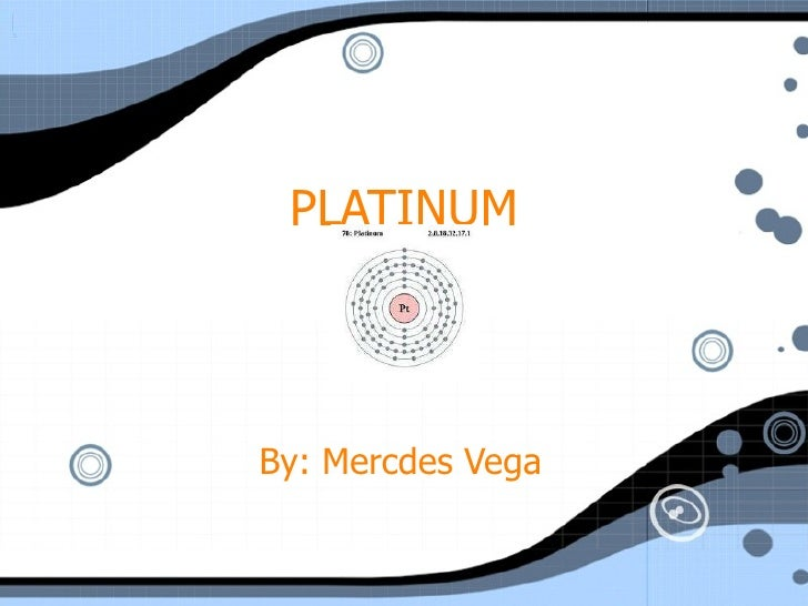 PLATINUM By: Mercdes Vega