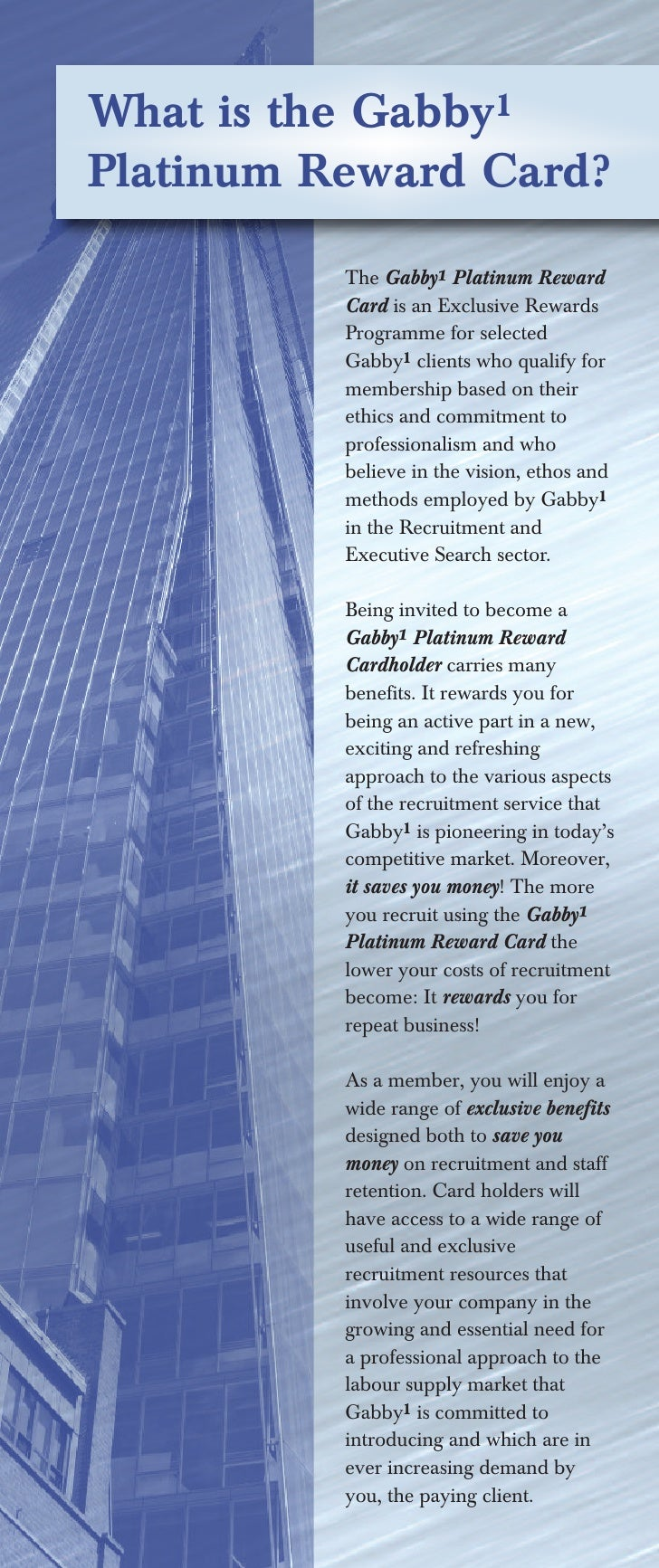 What is the Gabby1Platinum Reward Card?          The Gabby1 Platinum Reward          Card is an Exclusive Rewards         ...
