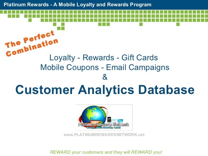 Loyalty - Rewards - Gift Cards  Mobile Coupons - Email Campaigns & Customer Analytics Database REWARD your customers and t...