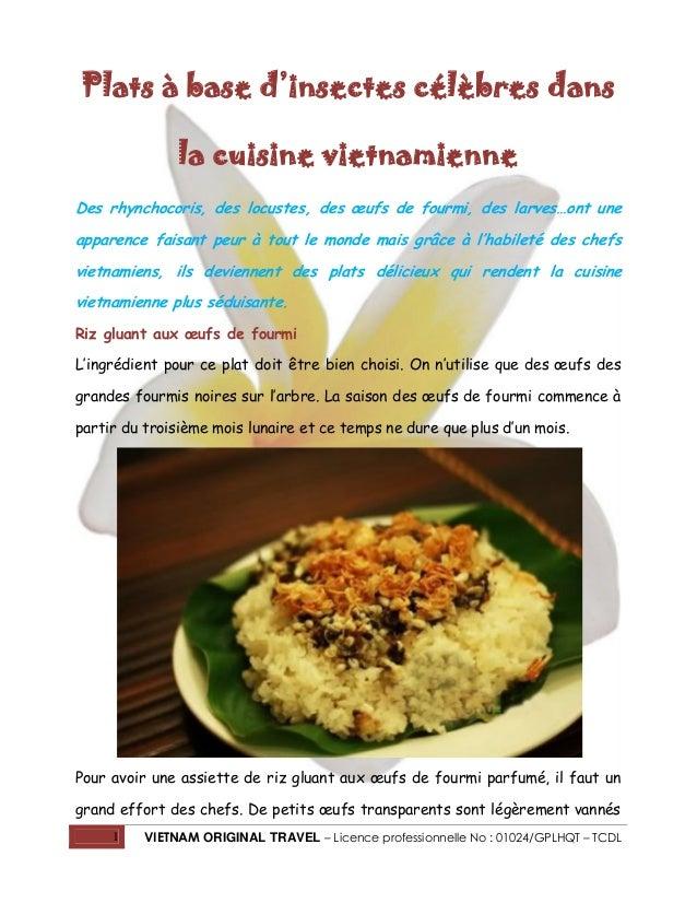 Plats à base d'insectes célèbres dans la cuisine vietnamienne Des rhynchocoris, des locustes, des œufs de fourmi, des larv...