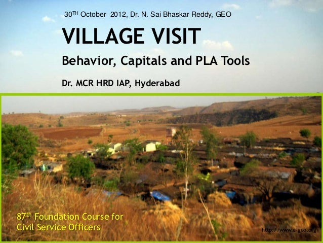 30TH October 2012, Dr. N. Sai Bhaskar Reddy, GEO          VILLAGE VISIT          Behavior, Capitals and PLA Tools         ...
