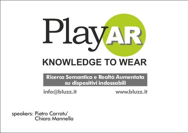 PlayAR - Knowledge to wear