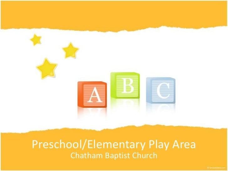 Preschool/Elementary Play Area<br />Chatham Baptist Church<br />