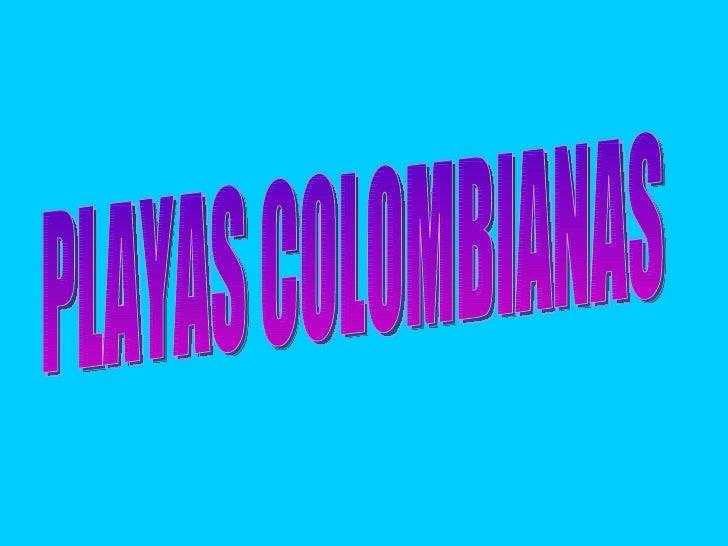 PLAYAS COLOMBIANAS