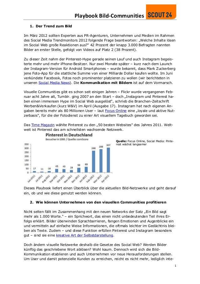 Playbook Bild-Communities   1. Der Trend zum BildIm März 2012 sollten Experten aus PR-Agenturen, Unternehmen und Medien im...
