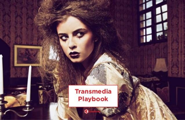 Transmedia Playbook2 TM Transmedia Playbook TM