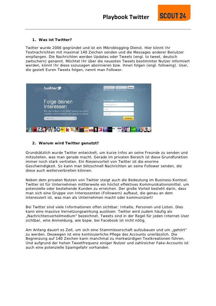 PlaybookTwitter                                            1. Was ist Twitter?Twitter wurde 2006 gegründet und ist ein ...