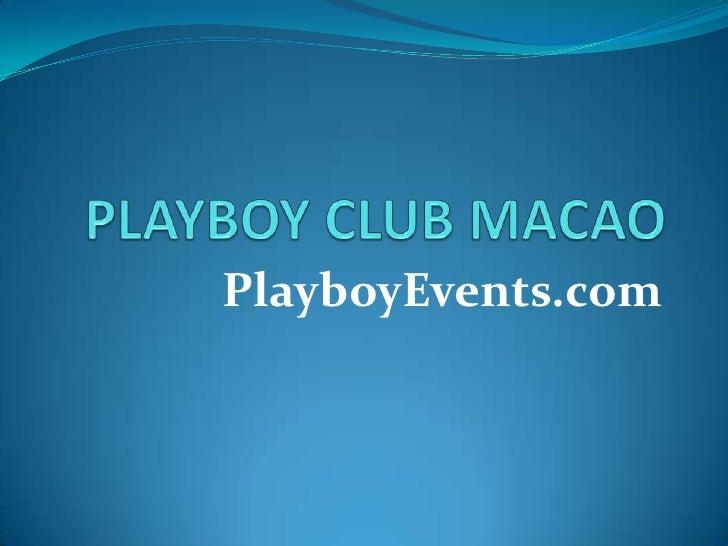 Playboy Parties Macao