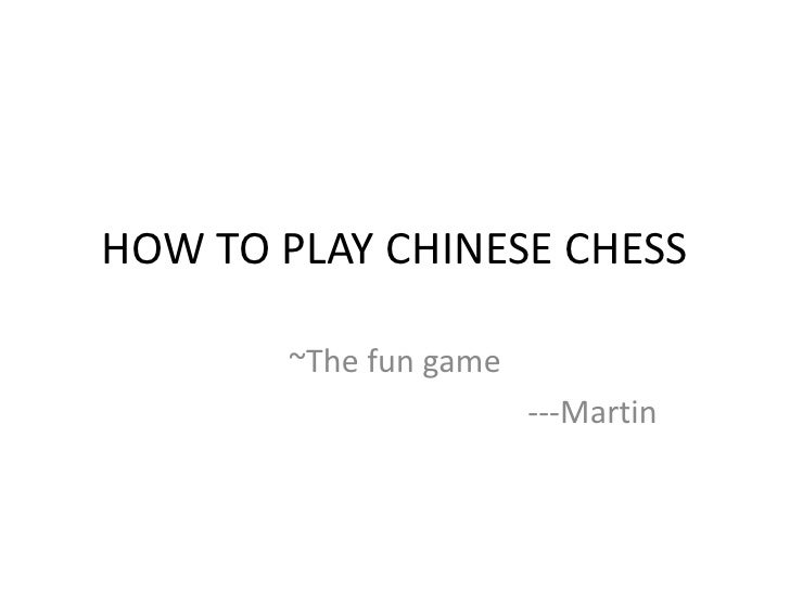 Play chinese  chess