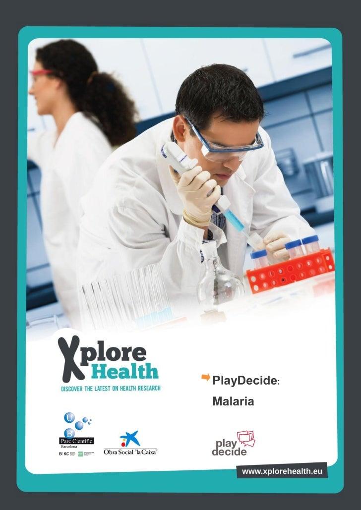 PlayDecide: MalariaGracias por descargar este kit Decide.Cada kit contiene todos los elementos necesarios para que un grup...