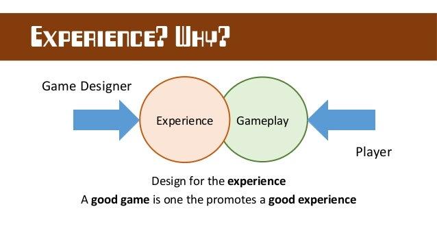 um bom jogo é aquele que promove uma boa experiencia