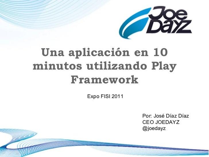 Play framework   en Expo FISI 2011