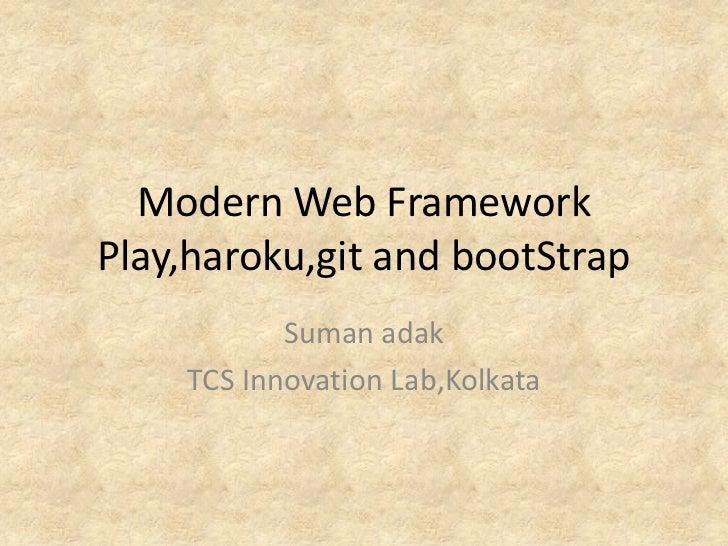 Modern Web Framework : Play framework