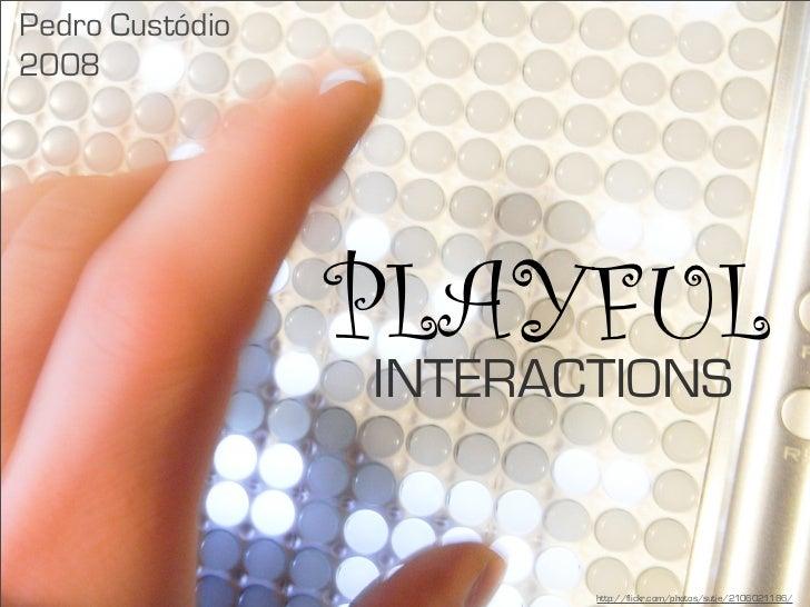 Playful Interfaces