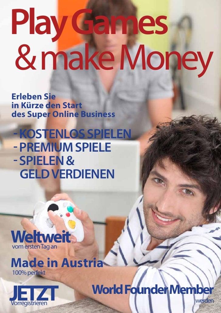 Play Games& make MoneyErleben Siein Kürze den Startdes Super Online Business - Kostenlos spielen - Premium Spiele - Spiele...
