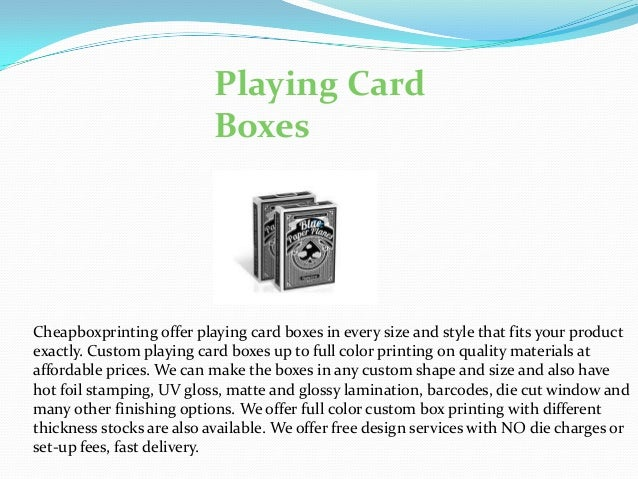 Playing Card Boxes  Cheapboxprinting offer playing card boxes in every size and style that fits your product exactly. Cust...