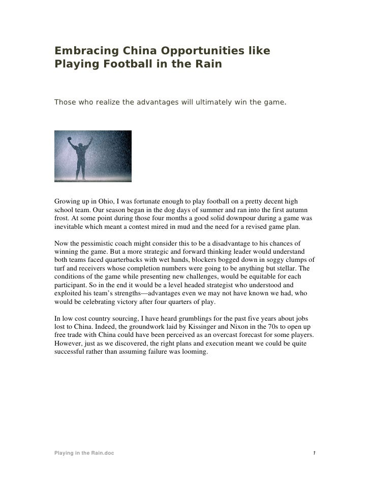 Embracing China Opportunities like Playing Football in the Rain   Those who realize the advantages will ultimately win the...