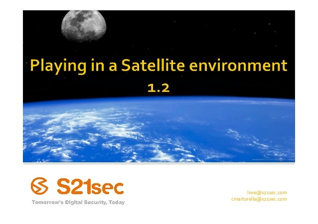Playing in a Satellite environment