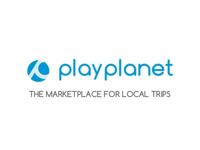 THE MARKETPLACE FOR LOCAL TRIPS
