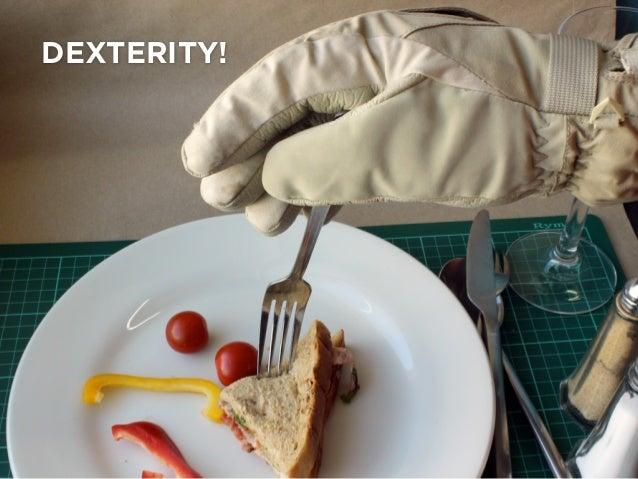 DEXTERITY!
