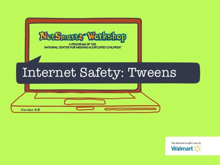 Internet Safety: Tweens Version 8.0