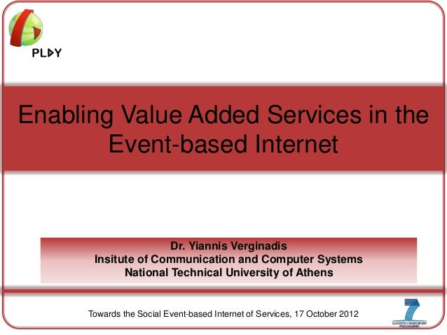 Enabling Value Added Services in the Event-based Internet