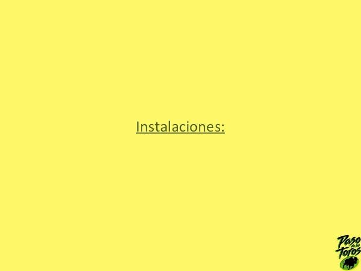 Instalaciones: