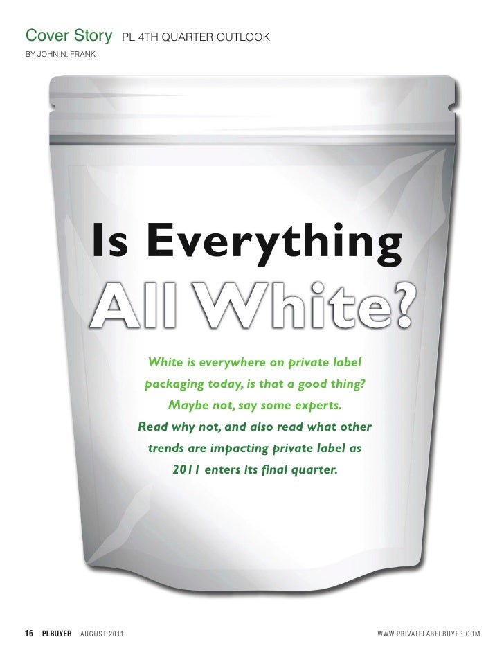 Is Everything All White - Private Label Buyer Cover Story