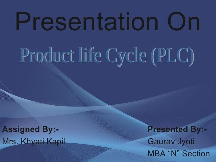 Presentation On <ul><li>Assigned By:- </li></ul><ul><li>Mrs. Khyati Kapil </li></ul><ul><li>Presented By:- </li></ul><ul><...