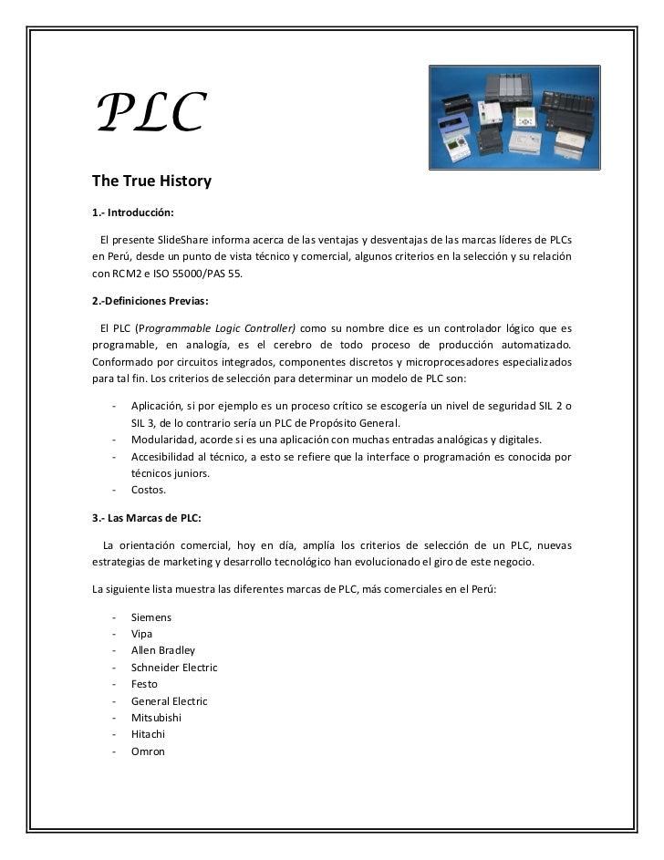 PLCThe True History1.- Introducción: El presente SlideShare informa acerca de las ventajas y desventajas de las marcas líd...