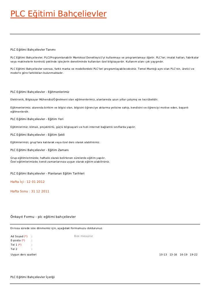 PLC Eğitimi BahçelievlerPLC Eğitimi Bahçelievler TanımıPLC Eğitimi Bahçelievler; PLC(Programlanabilir Mantıksal Denetleyic...