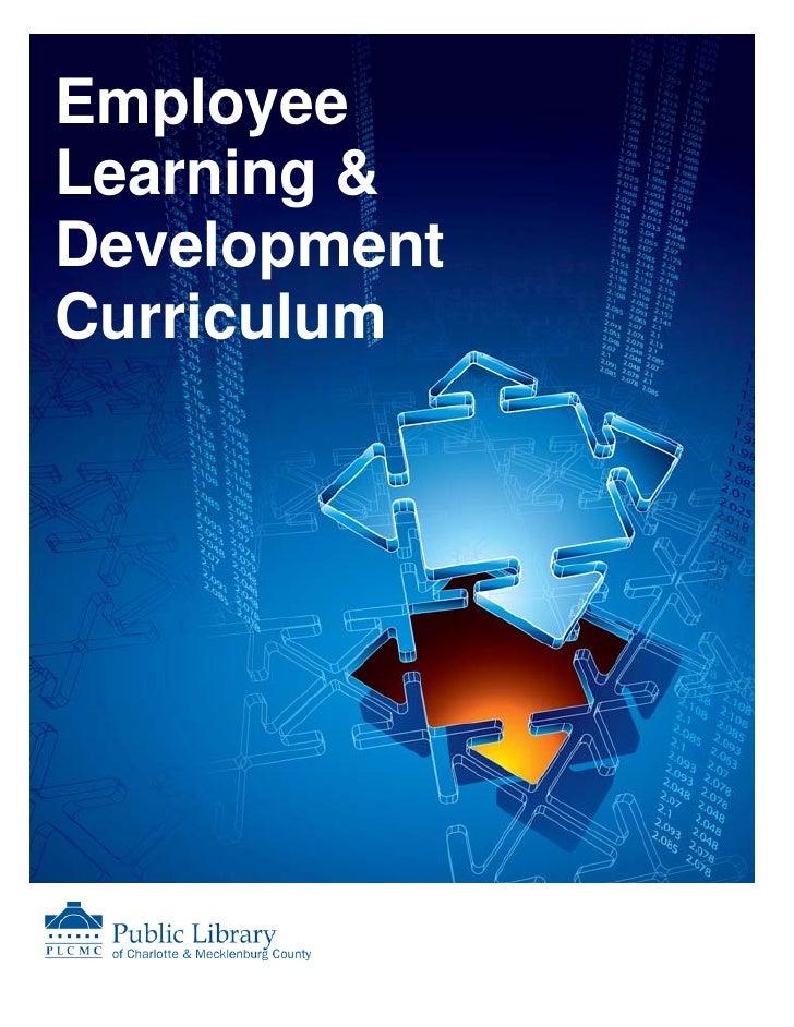 PLCMC Employee Learning & Development Curriculum 2009-2010