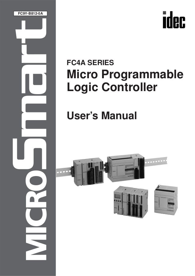 FC4A SERIES Micro Programmable Logic Controller User's Manual FC9Y-B812-0A