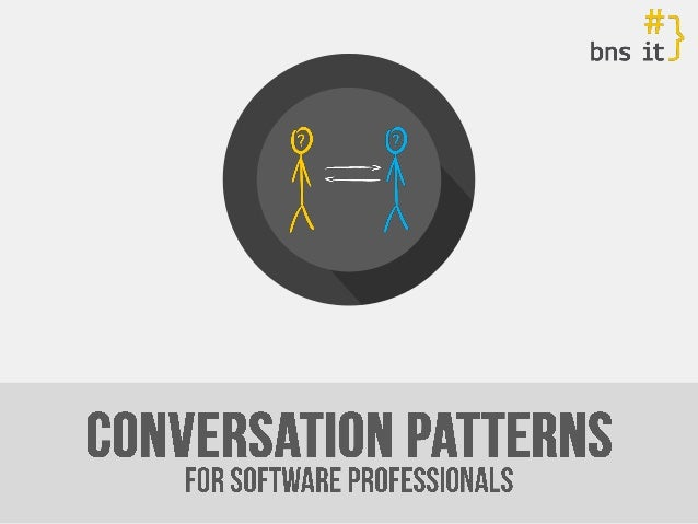 [Pl] conversation patterns for software professionals