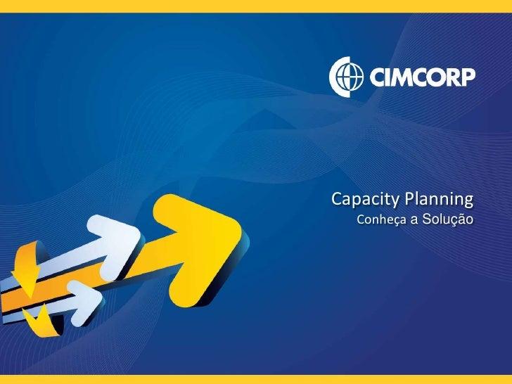 CapacityPlanning<br />Conheça a Solução<br />