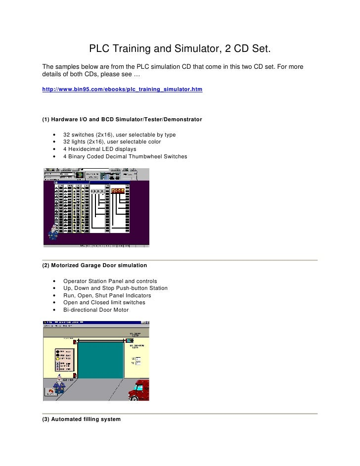 PLC Training and Simulator, 2 CD Set. The samples below are from the PLC simulation CD that come in this two CD set. For m...